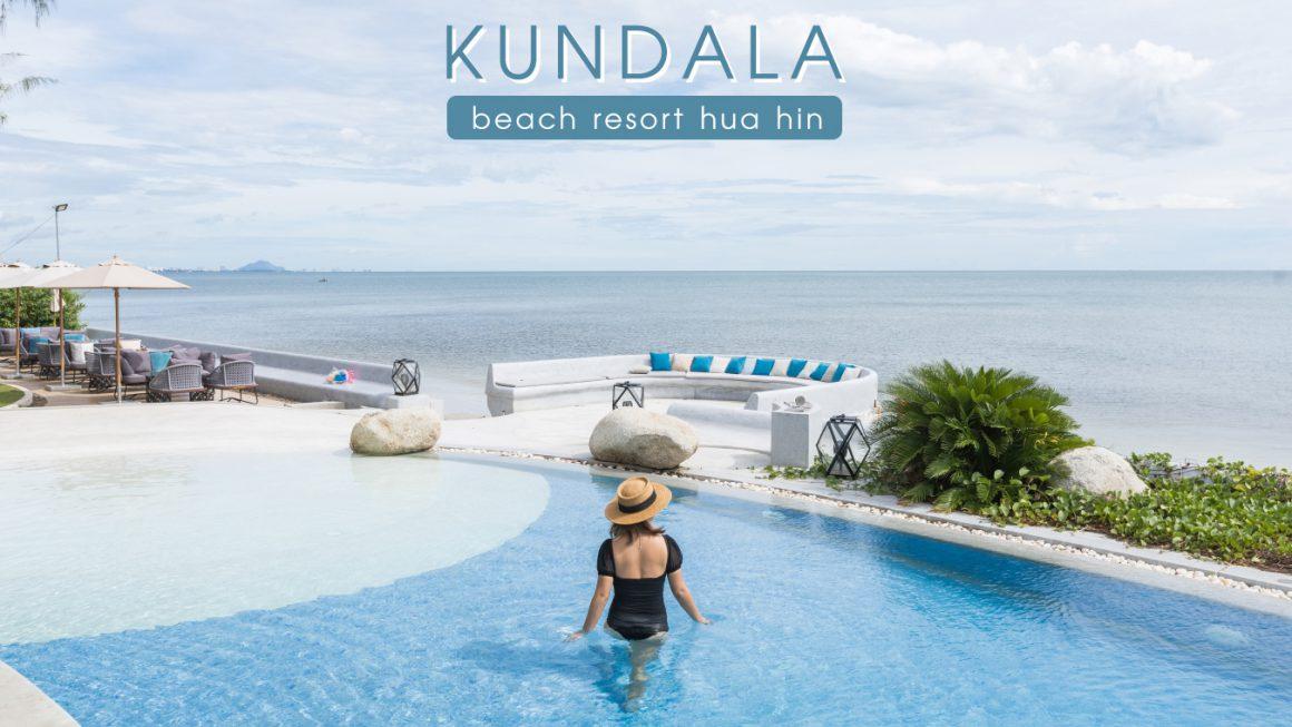 รีวิว Kundala Beach Resort Hua Hin ที่พักติดทะเล แถมมีออนเซ็นให้แช่แบบฟินๆ