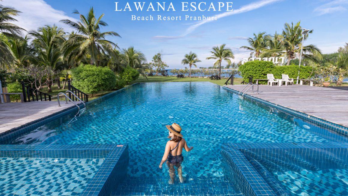 รีวิว Lawana Escape Beach Resort Pranburi พูลวิลล่าสุดชิลปราณบุรี